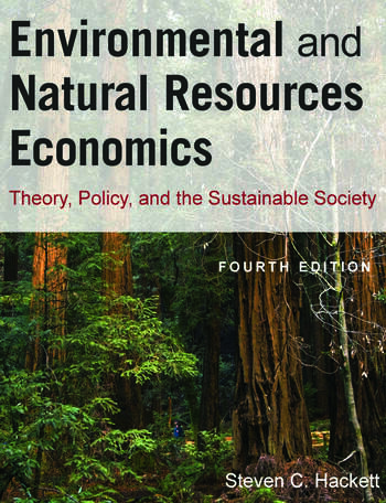 Environmental and Natural Resources Economics Theory, Policy, and the Sustainable Society book cover