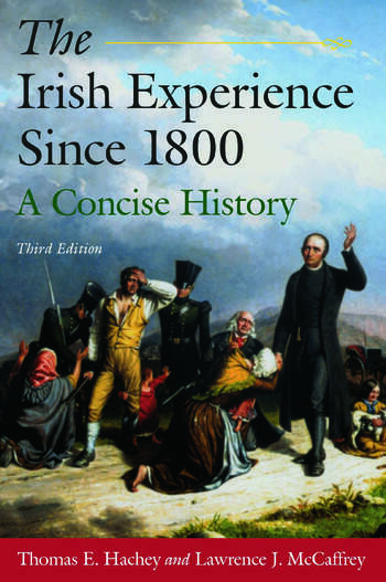 The Irish Experience Since 1800: A Concise History A Concise History book cover