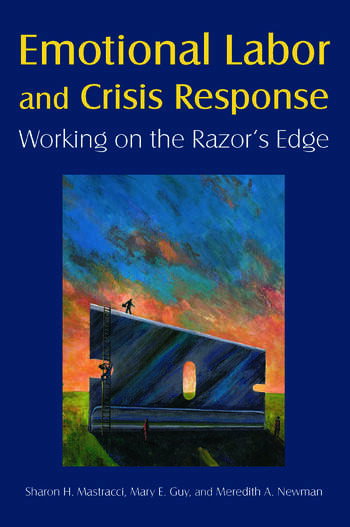 Emotional Labor and Crisis Response: Working on the Razor's Edge Working on the Razor's Edge book cover