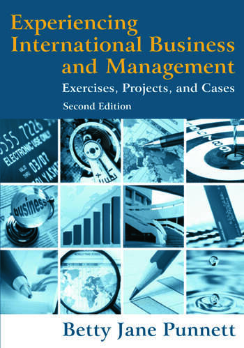 Experiencing International Business and Management Exercises, Projects, and Cases book cover