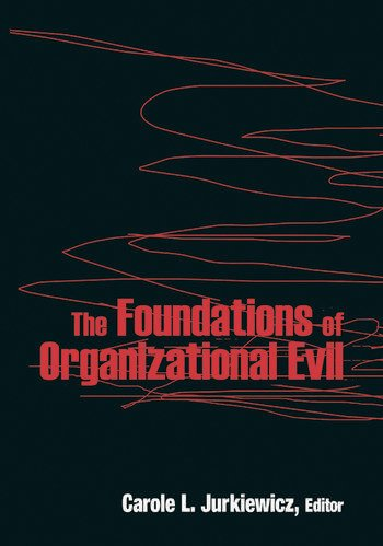 The Foundations of Organizational Evil book cover