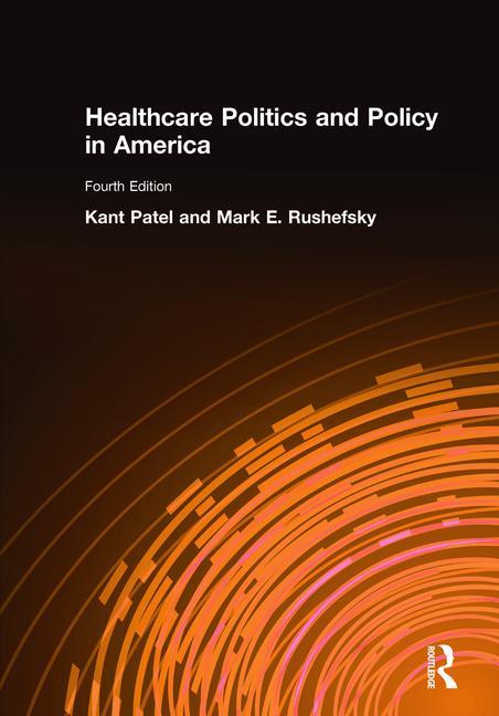 Healthcare Politics and Policy in America: 2014 book cover