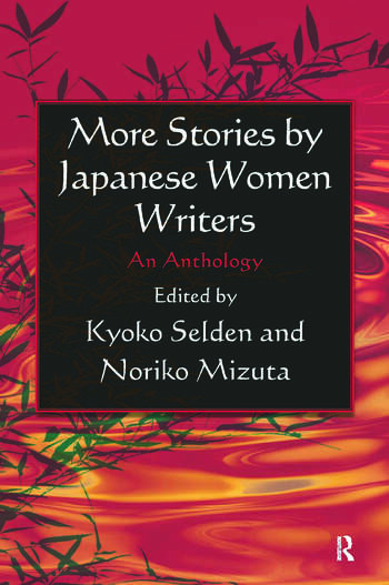 More Stories by Japanese Women Writers: An Anthology An Anthology book cover