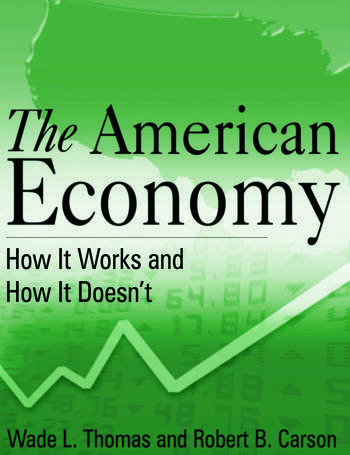 The American Economy How it Works and How it Doesn't book cover