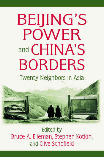 Beijing's Power and China's Borders Twenty Neighbors in Asia book cover
