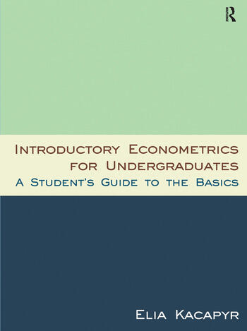 Introductory Econometrics for Undergraduates A Student's Guide to the Basics book cover