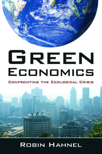 Green Economics: Confronting the Ecological Crisis Confronting the Ecological Crisis book cover