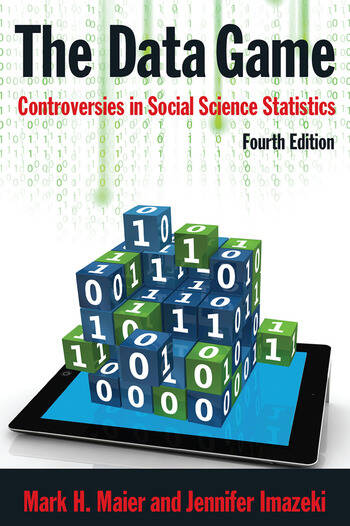 The Data Game Controversies in Social Science Statistics book cover