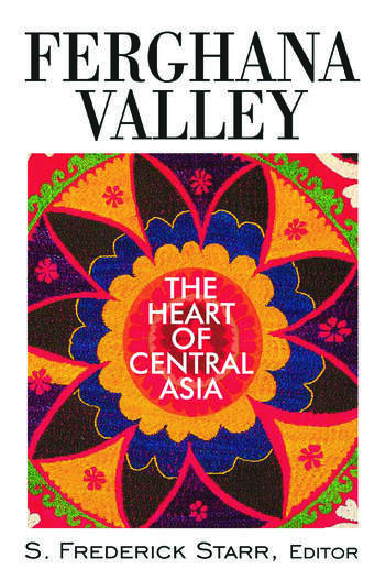 Ferghana Valley The Heart of Central Asia book cover