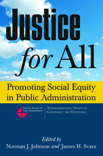 Justice for All: Promoting Social Equity in Public Administration Promoting Social Equity in Public Administration book cover