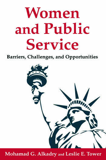 Women and Public Service Barriers, Challenges and Opportunities book cover