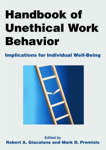 Handbook of Unethical Work Behavior: Implications for Individual Well-Being Implications for Individual Well-Being book cover