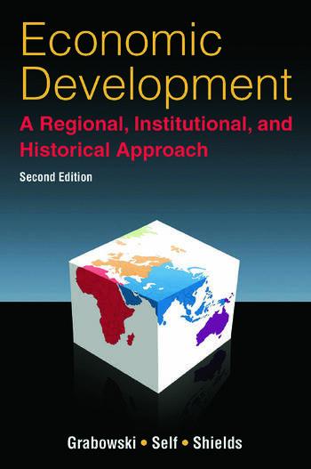 Economic Development: A Regional, Institutional, and Historical Approach A Regional, Institutional and Historical Approach book cover