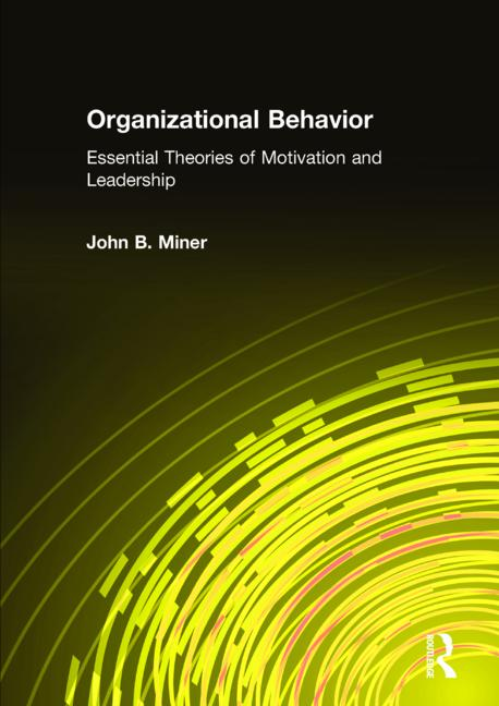 Organizational Behavior Integrated Theory Development and The Role of the Unconscious book cover