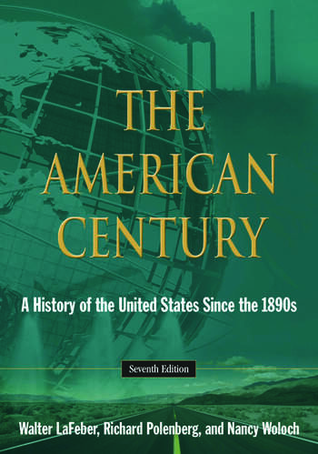 The American Century A History of the United States Since the 1890s book cover