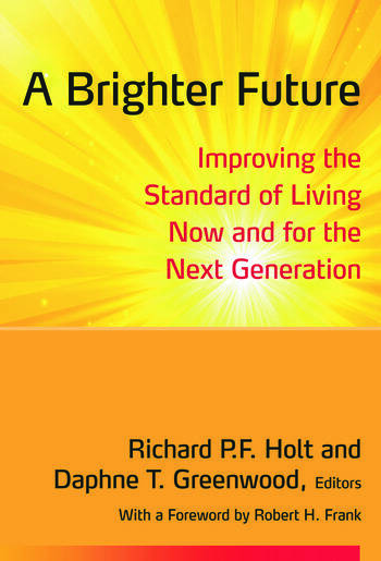 A Brighter Future Improving the Standard of Living Now and for the Next Generation book cover