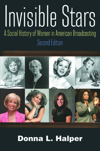 Invisible Stars A Social History of Women in American Broadcasting book cover