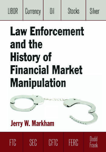 Law Enforcement and the History of Financial Market Manipulation book cover