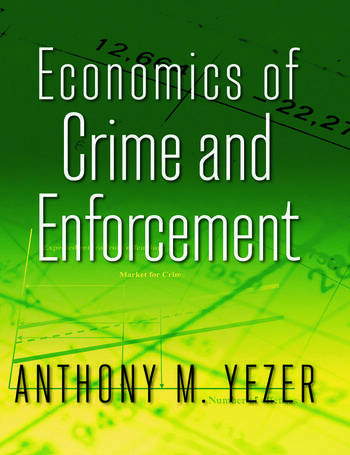 Economics of Crime and Enforcement book cover