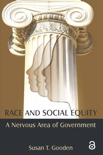 Race and Social Equity A Nervous Area of Government book cover