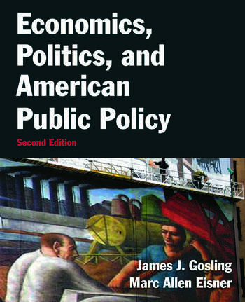 Economics, Politics, and American Public Policy book cover