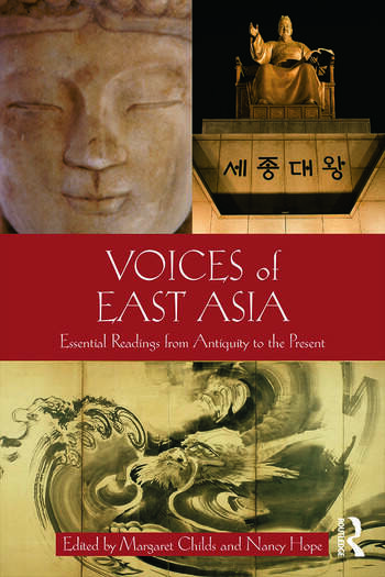 Voices of East Asia Essential Readings from Antiquity to the Present book cover
