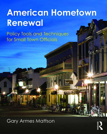 American Hometown Renewal Policy Tools and Techniques for Small Town Officials book cover