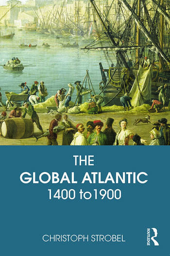 The Global Atlantic 1400 to 1900 book cover