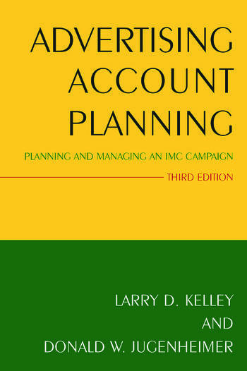 Advertising Account Planning Planning and Managing an IMC Campaign book cover