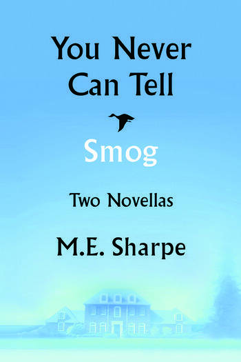 You Never Can Tell and Smog Two Novellas book cover