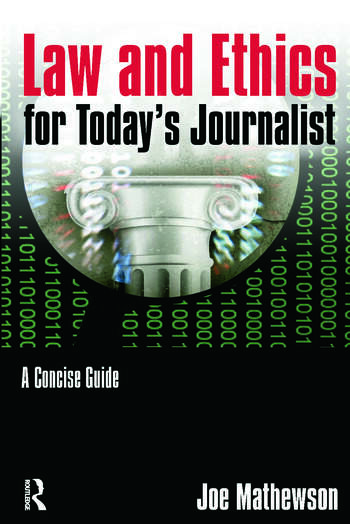 Law and Ethics for Today's Journalist A Concise Guide book cover