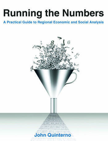 Running the Numbers: A Practical Guide to Regional Economic and Social Analysis: 2014 A Practical Guide to Regional Economic and Social Analysis book cover