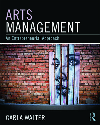 Arts Management An entrepreneurial approach book cover