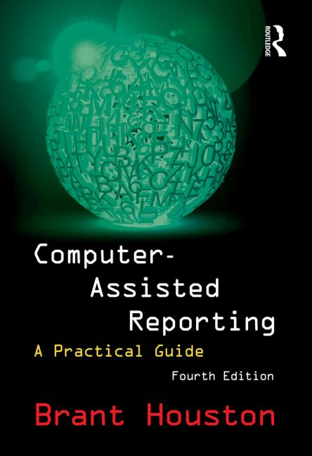 Computer-Assisted Reporting A Practical Guide book cover