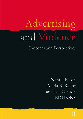 Advertising and Violence Concepts and Perspectives book cover