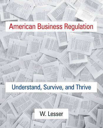 American Business Regulation Understand, Survive and Thrive book cover