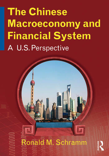 The Chinese Macroeconomy and Financial System A U.S. Perspective book cover
