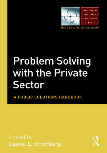Problem Solving with the Private Sector A Public Solutions Handbook book cover