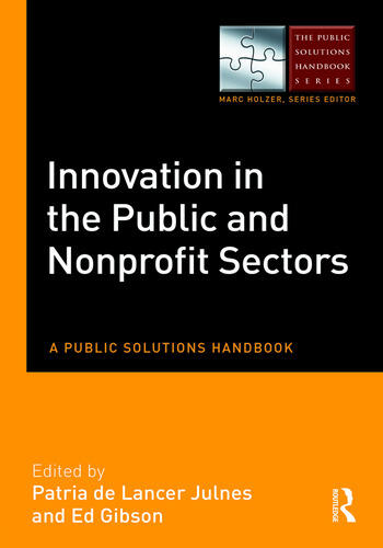 Innovation in the Public and Nonprofit Sectors A Public Solutions Handbook book cover