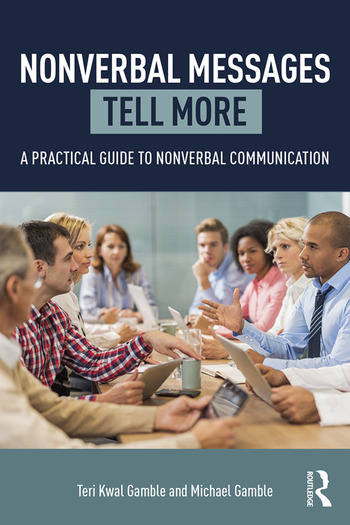 Nonverbal Messages Tell More A Practical Guide to Nonverbal Communication book cover