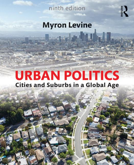 Urban Politics Cities and Suburbs in a Global Age book cover