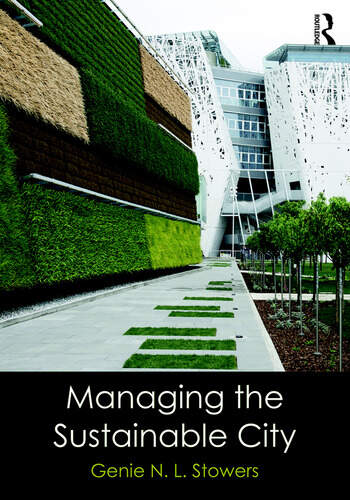 Managing the Sustainable City book cover