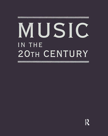 Music in the 20th Century (3 Vol Set) book cover