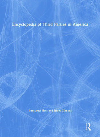 Encyclopedia of Third Parties in America book cover