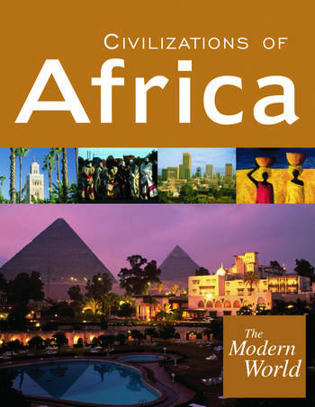 The Modern World Civilizations of Africa, Civilizations of Europe, Civilizations of the Americas, Civilizations of the Middle East and Southwest Asia, Civilizations of Asia and the Pacific book cover