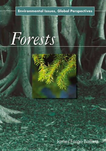 Forests Environmental Issues, Global Perspectives book cover