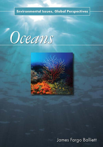 Oceans Environmental Issues, Global Perspectives book cover