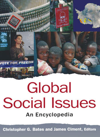 Global Social Issues: An Encyclopedia An Encyclopedia book cover