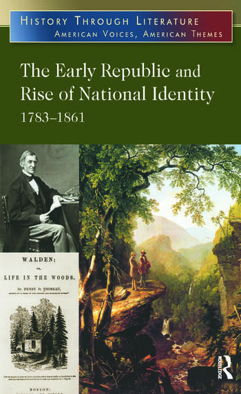 The Early Republic and Rise of National Identity 1783-1861 book cover