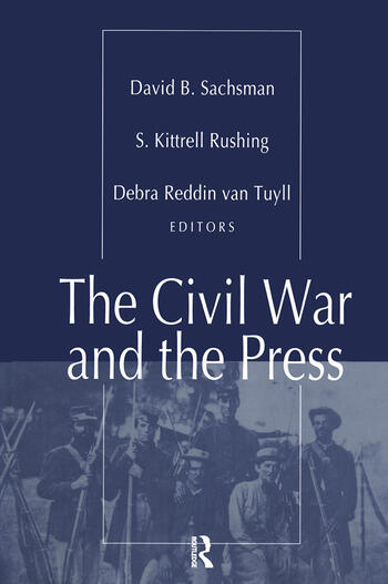 The Civil War and the Press book cover